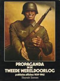 Propaganda in de Tweede Wereldoorlog - Zbynek Zeman