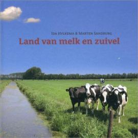 Land van melk en zuivel - I. Hylkema & Marten Sandburg
