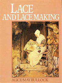 Lace and lacemaking - Alice-May Bullock