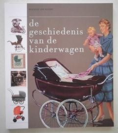 De geschiedenis van de kinderwagen - Mieneke van Noort