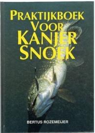 Hengelsport: Praktijkboek voor kanjersnoek - Bertus Rozemeijer