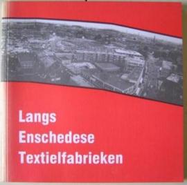 Langs Enschedese Textielfabrieken
