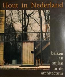 Hout in Nederland - Hilde de Haan