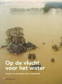 Op de vlucht voor het water - De Gelderlander