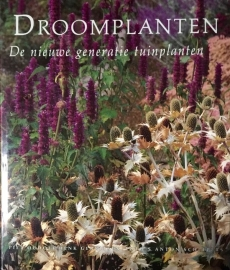 Droomplanten / Piet Oudolf en Henk Gerritsen