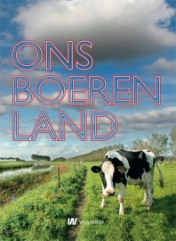 Ons Boerenland - Jan Bieleman e.a.