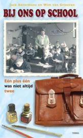 Bij ons op school - Jack Botermans en Wim van Grinsven