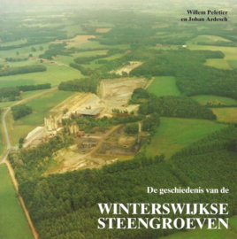 De geschiedenis van de Winterswijkse Steengroeven - Peletier, Willem; Ardesch, Johan