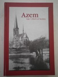Azem - van 't Hof tot heden - Fred Besselink e.a.