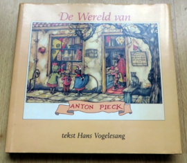 De Wereld van Anton Pieck - Hans Vogelesang
