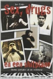 Sex, drugs en een shitpiano - Jan Colijn
