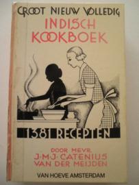 Groot nieuw volledig Indisch kookboek - J.M.J. Catenius - van der Meijden
