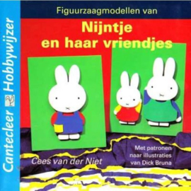 Figuurzaagmodellen van Nijntje en haar vriendjes - C. van der Niet