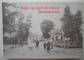 Kijk op oud en nieuw Doetinchem - Jan Steijntjes e.a.