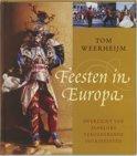 Feesten in Europa - Tom Weerheijm