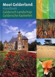 Mooi Gelderland - Handboek Geldersch Landschap / Geldersche Kasteelen-