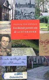 Een literair portret van de Achterhoek - Dannie ten Zweege