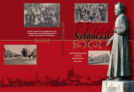75 jaar Veldmaat 1934-2009 - Haaksbergen