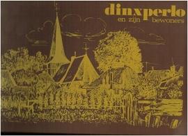 Dinxperlo en zijn bewoners - O. Heinen