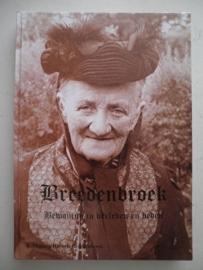 Breedenbroek-Bewoning in verleden en heden - Werkgroep Historie Breedenbroek
