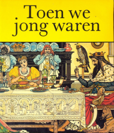 Toen we jong waren - William Feaver
