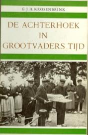 De Achterhoek in grootvaders tijd - G.J.H. Krosenbrink