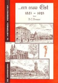 ...een eeuw Elst 1883-1983 - J. Brouwer