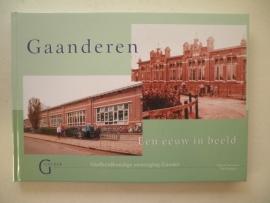 Gaanderen - Een eeuw in beeld - Marcel Arentsen, Ton Notten