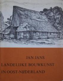 Landelijke bouwkunst in Oost-Nederland - Jan Jans
