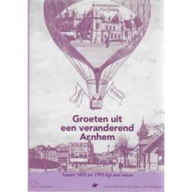 Groeten uit een veranderend Arnhem - R.S. Dalman
