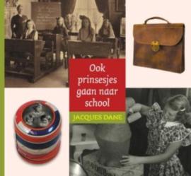 Ook prinsesjes gaan naar school - Jacques Dane