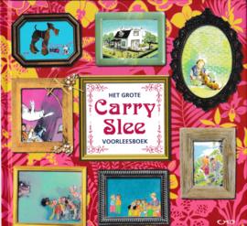 Het grote Carry Slee voorleesboek