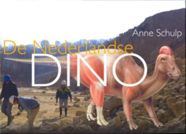 De Nederlandse Dino - Anne Schulp
