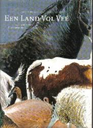 Een land vol vee - Anno Fokkinga / Marleen Felius