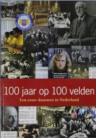 100 jaar op 100 velden - Een eeuw dammen in Nederland