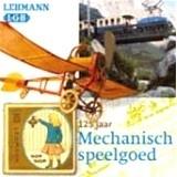 125 jaar mechanisch speelgoed