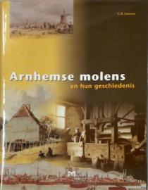 Arnhemse molens en hun geschiedenis - G.B. Janssen