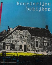 Boerderijen bekijken - P.A.M. van Wijk e.a.