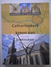 Catharinakerk kroon van Doetinchem - Theo J. Rougoor