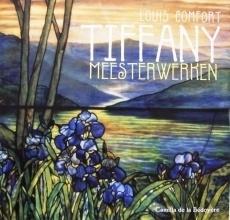 Tiffany meesterwerken - Camilla de la Bédoyere
