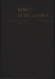 Koken in de tropen - A.W. Loggers