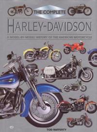 Complete Harley Davidson Encyclopedie - Tod Rafferty