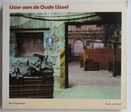 IJzer aan de Oude IJssel - Bart Sorgedrager - Ruud van Wezel