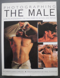 Photographing The Male - Ricardo Juan- Carlos, Phil Flasche