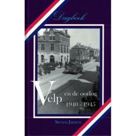 Velp en de oorlog 1949-1945 - Steven Jansen