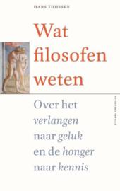 Wat filosofen weten - Hans Thijssen
