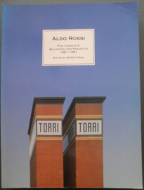 The Complete Buildings and Projects 1981-1991 - Aldo Rossi / Morris Adjmi