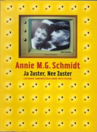 Ja Zuster, Nee Zuster - Annie M.G. Schmidt