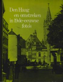 Den Haag en omstreken in 19de-eeuwse foto's