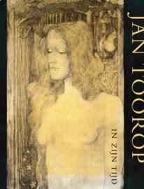 Jan Toorop in zijn tijd - William Rothuizen